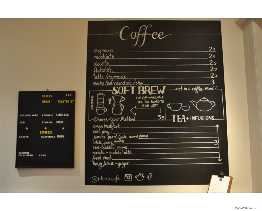 The coffee menu is on the wall to the left as you come in...