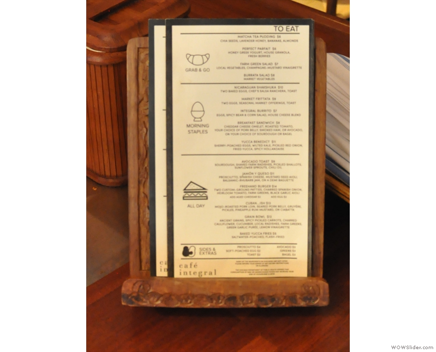 There's a proper menu which is on a little stand at the end of the counter. This is the food...