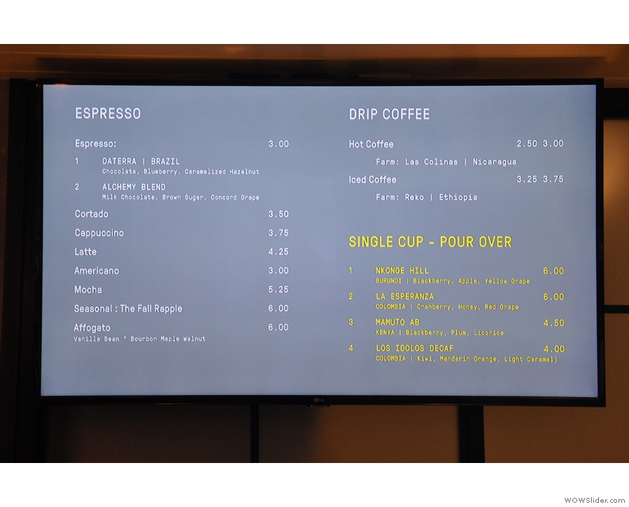The menu is on the wall behind the counter on two large TVs. These are the coffee options...