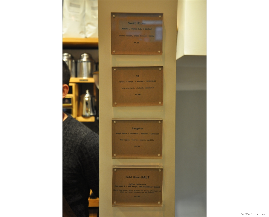 The choice of filter coffees are listed up on a pillar to the right of the counter.