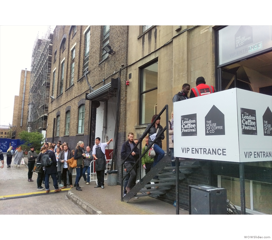 Getting into the London Coffee Festival involves queuing, even at the VIP entrance!