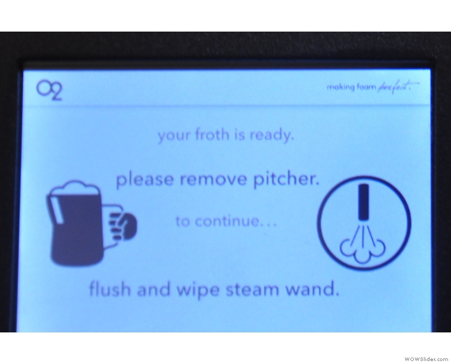 The control panel keeps baristas honest: you have to purge the wand before continuing.