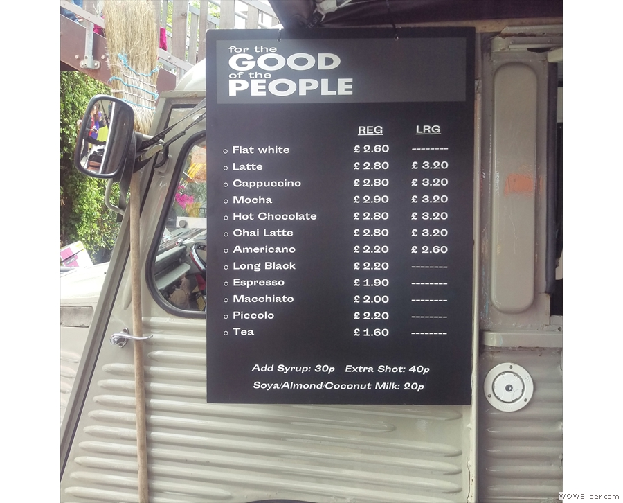There's a fairly standard coffee menu up on the window of the van...