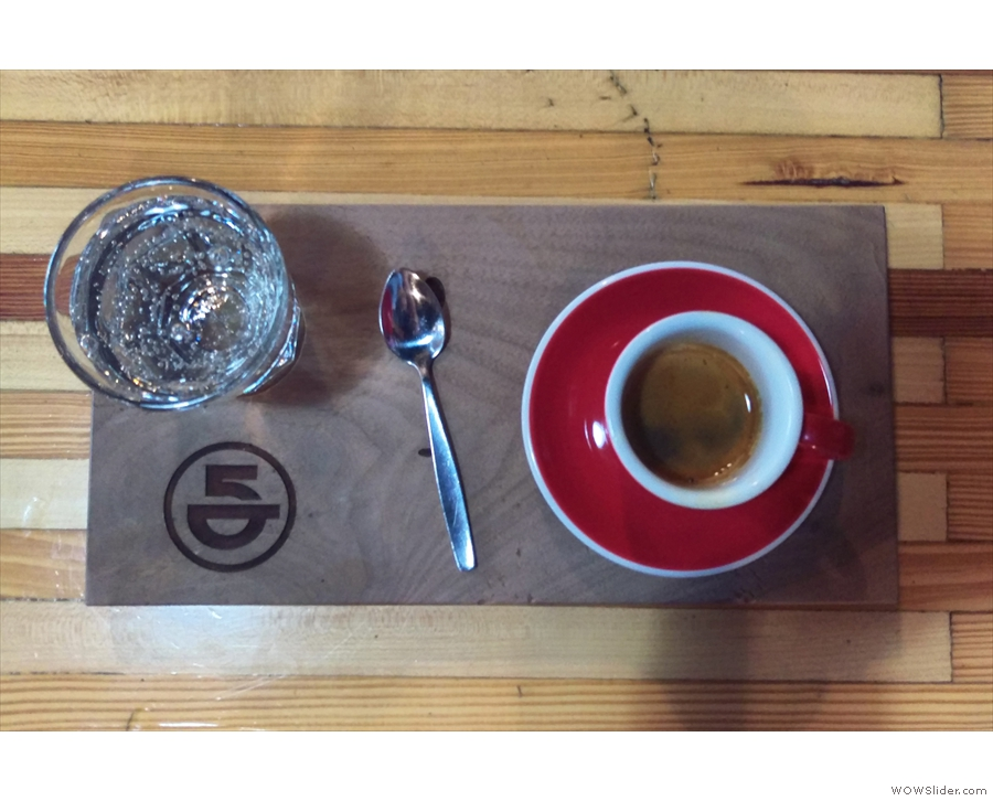 I loved the presentation, the coffee served on a tray, glass of sparkling water on the side.