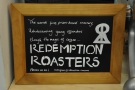 ... Redemption Roasters, a roastery inside a prison.