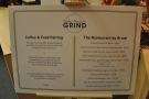 Grind was offering a coffee-pairing menu, as well as an all-day brunch menu.