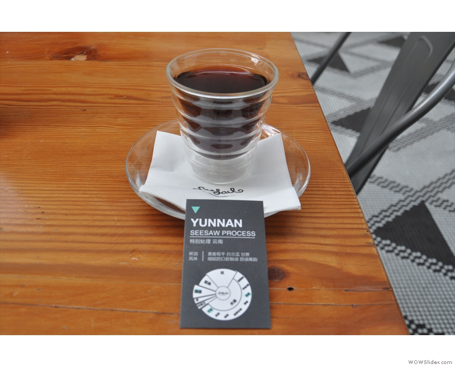 ... and a pour-over using Chinese coffee from the Yunnan Province...