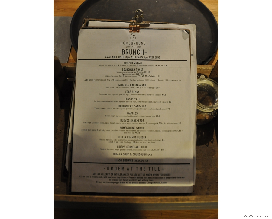 You'll find the all-day brunch menu down by the till, although they are also on the tables.