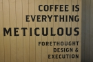 'Coffee is Everything' is a particularly strong, repeating message.