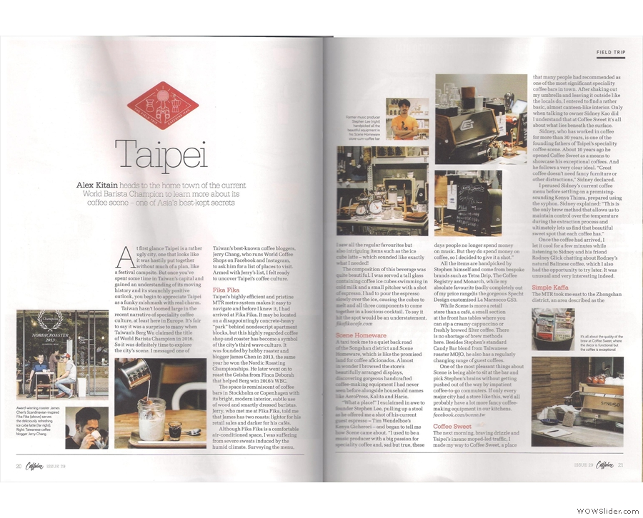 ... while Caffeine Magazine continues to stride the globe, this time with a visit to Taipei.