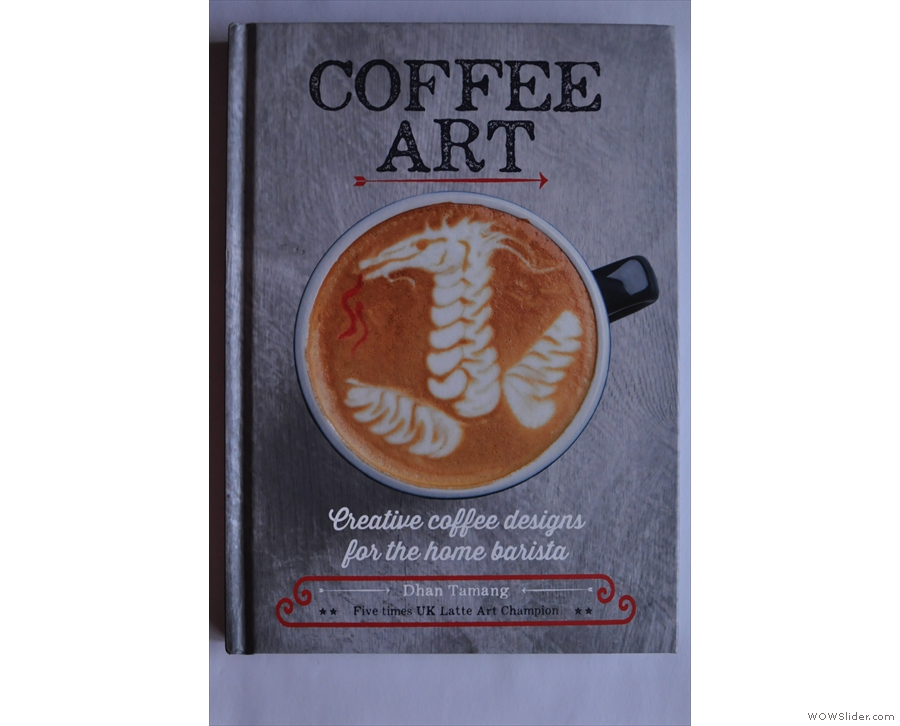 Meanwhile, friend of the Coffee Spot, Dhan Tamang, has produced the lovely Coffee Art.