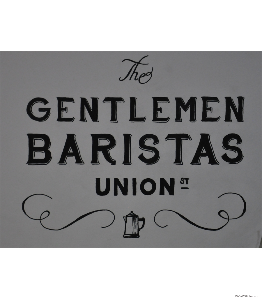 The Gentlemen Baristas on Union Street, a cheerful bunch if ever there was one.
