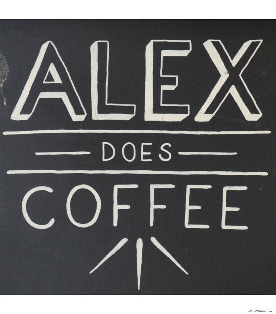 Alex Does Coffee, doing what it says on the door in Bristol.