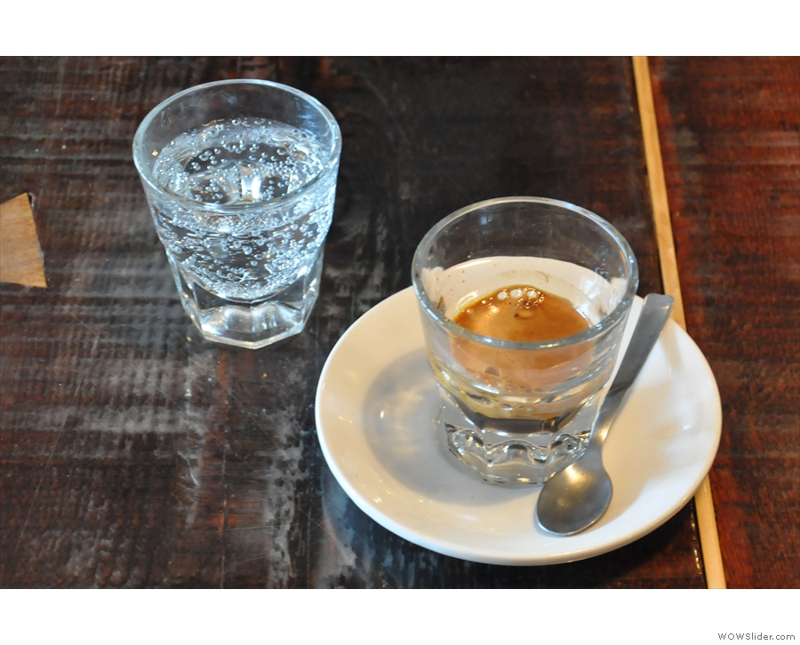 My espresso, the Prima Materia from Brazil, served with a glass of sparkling water.