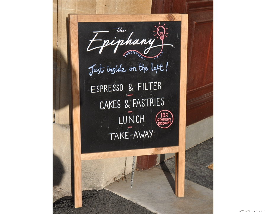 The A-board at the entrance gives the game away: it's also home to The Epiphany.