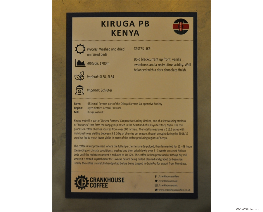 While I was there, this Kenyan Kiruga Peaberry from Crankhouse was on espresso & filter.