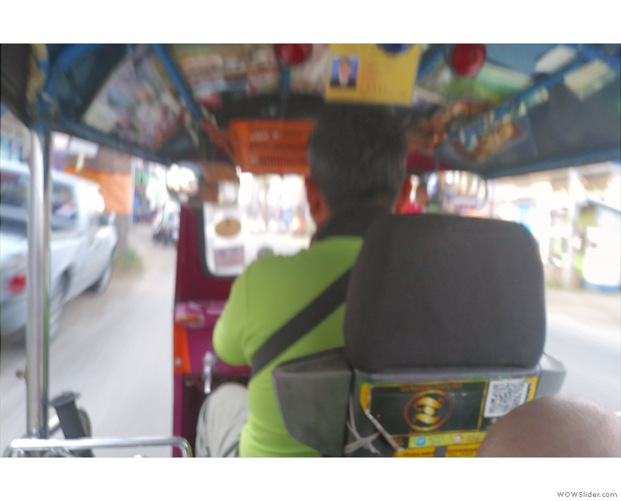 The splendid view you get from the back of a tuk-tuk.