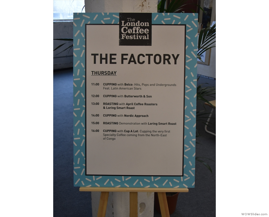 There's also a dedicated area called the Factory, with its own cuppings...