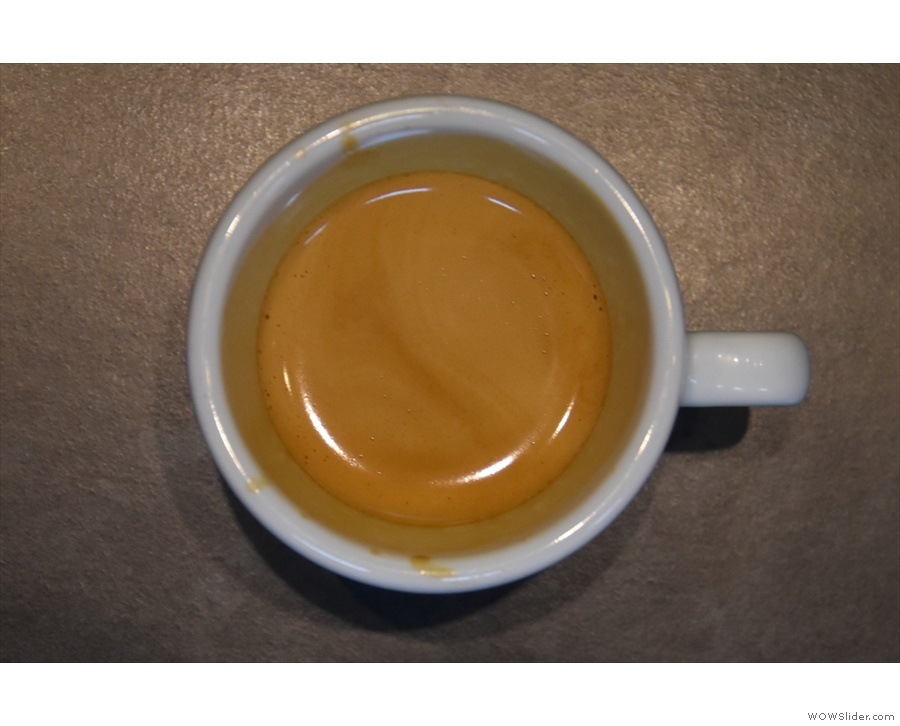... to drink their coffee, which is a nice touch. We'll finish with my espresso's lovely crema.