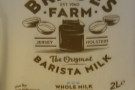 The milk, meanwhile, is from the (relatively) nearby Brades Farm.