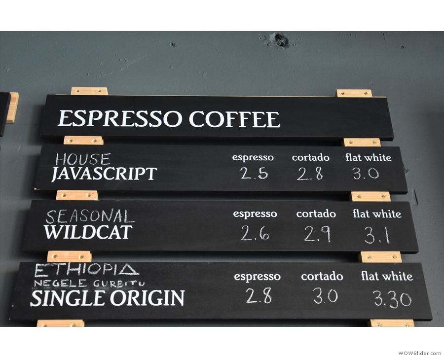 There are three choices on espresso alone, plus decaf.