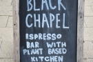 It's the home of The Black Chapel, an old school espresso bar and vegan kitchen.