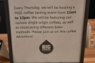 What a clever idea. Big Shoulders holds a free coffee tasting every Thursday morning!