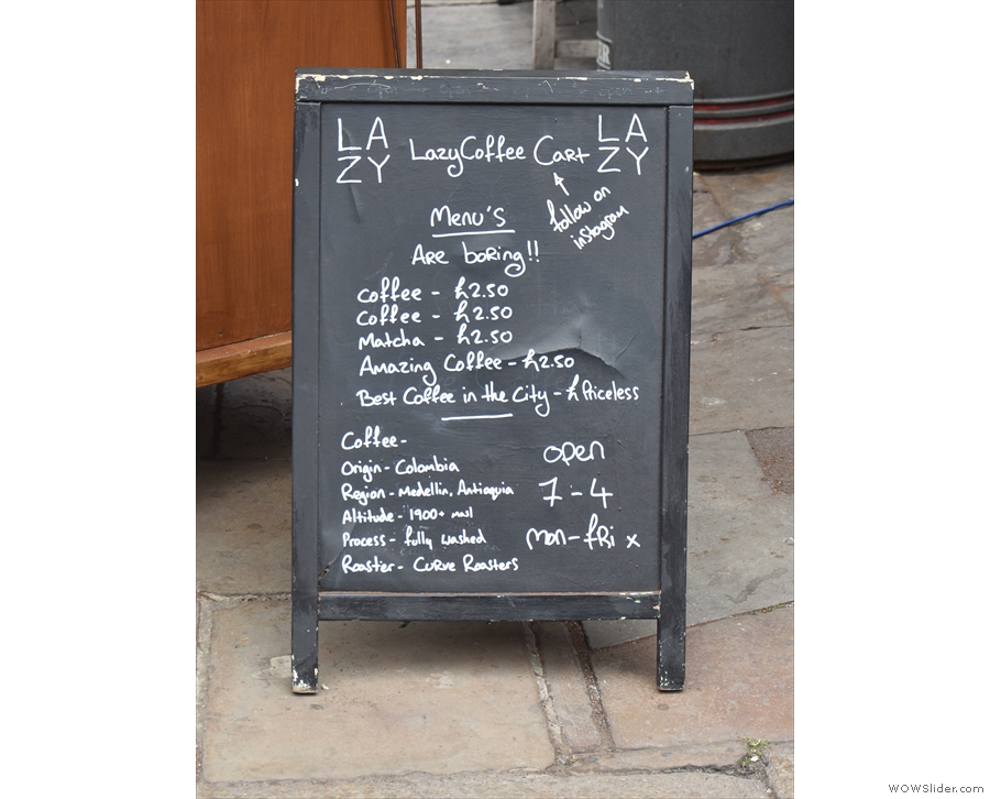 The Lazy Coffee Cart A-board might be one of the most informative I've seen.