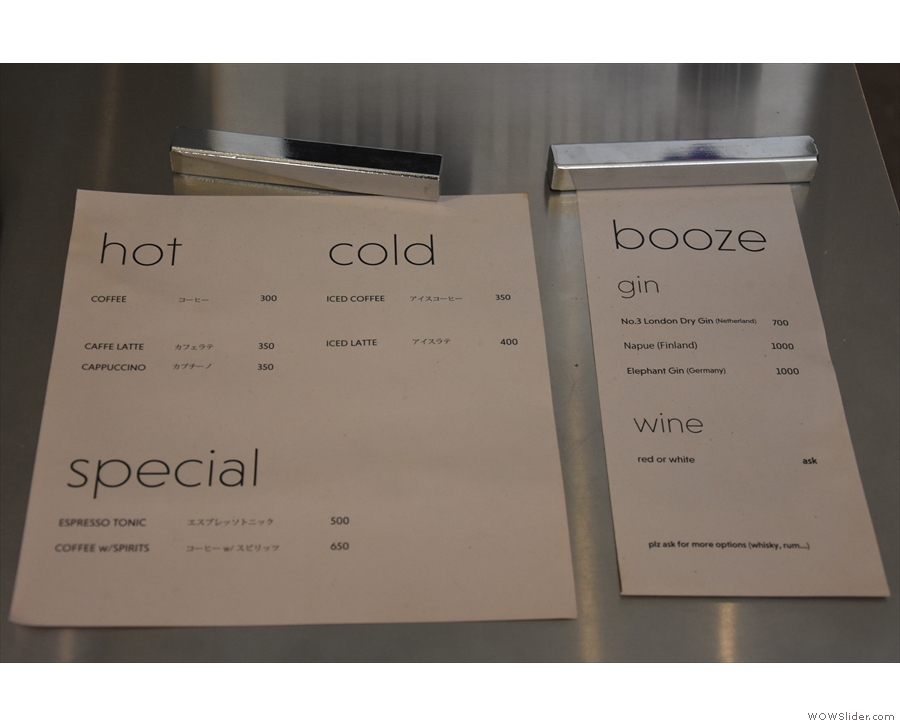 The concise coffee menu is on the counter-top. There's also booze, but that's it.