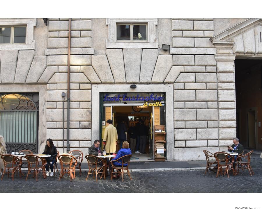 ... one of Rome's most famous espresso bars, Sant' Eustachio Il Caffè.