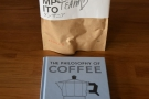 Time for presents: a bag of coffee from Single O in Tokyo, plus a copy of my book.