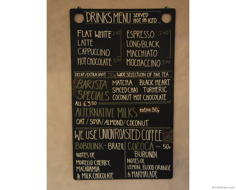 The coffee menu, by the way, is on the wall behind the counter.
