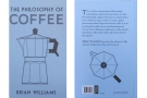 I may as well start with my own book, The Philosophy of Coffee, published in January.