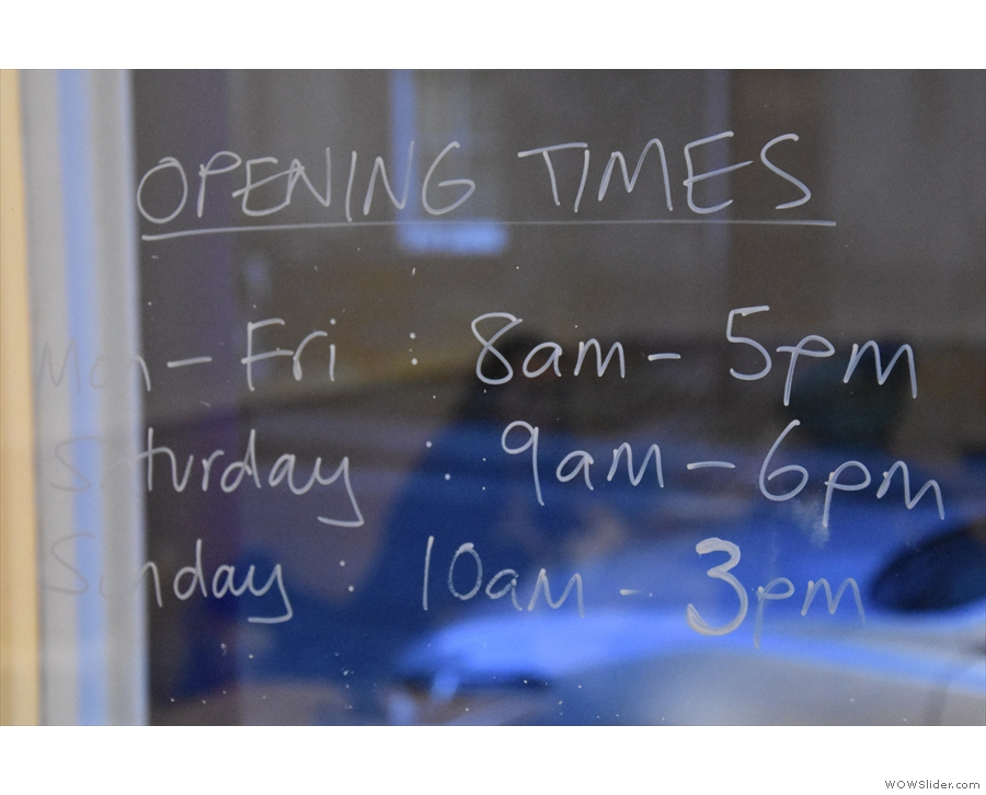 Handy opening times on the door.
