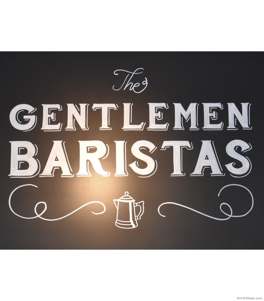 The Gentlemen Baristas Coffee Store, a stone's throw from Borough Market.