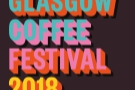 Staying in the Glasgow, it's this year's Glasgow Coffee Festival.