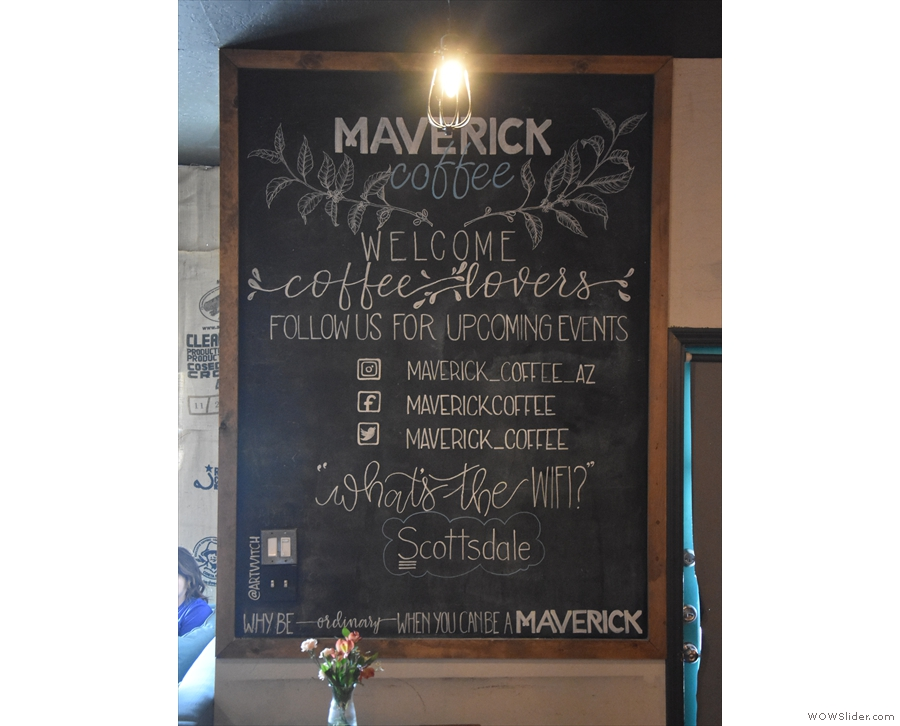 A handy sign by the door welcomes you to Maverick Coffee, which is full of nice touches.