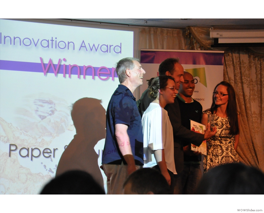 Finally, the Innovation Award went to Paper & Cup (nothing to do with me). Here a very happy team collects the award.
