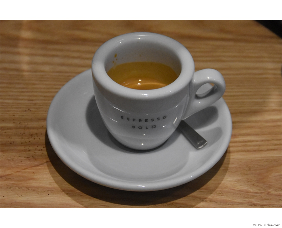 Naturally I had to try some, starting with an espresso.
