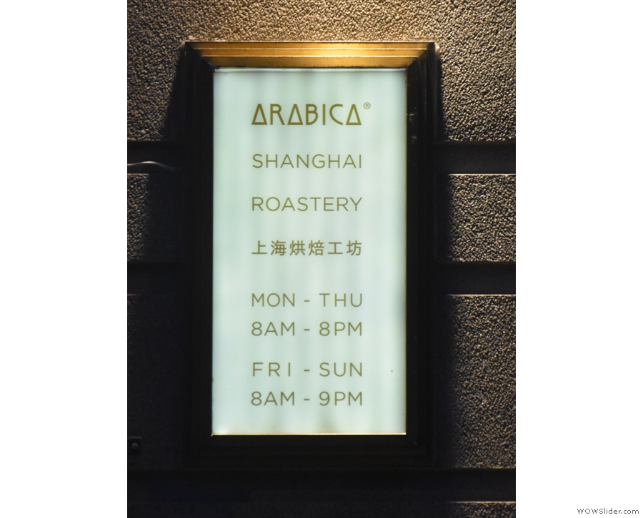 ... where you'll also find this handy sign with the opening times.