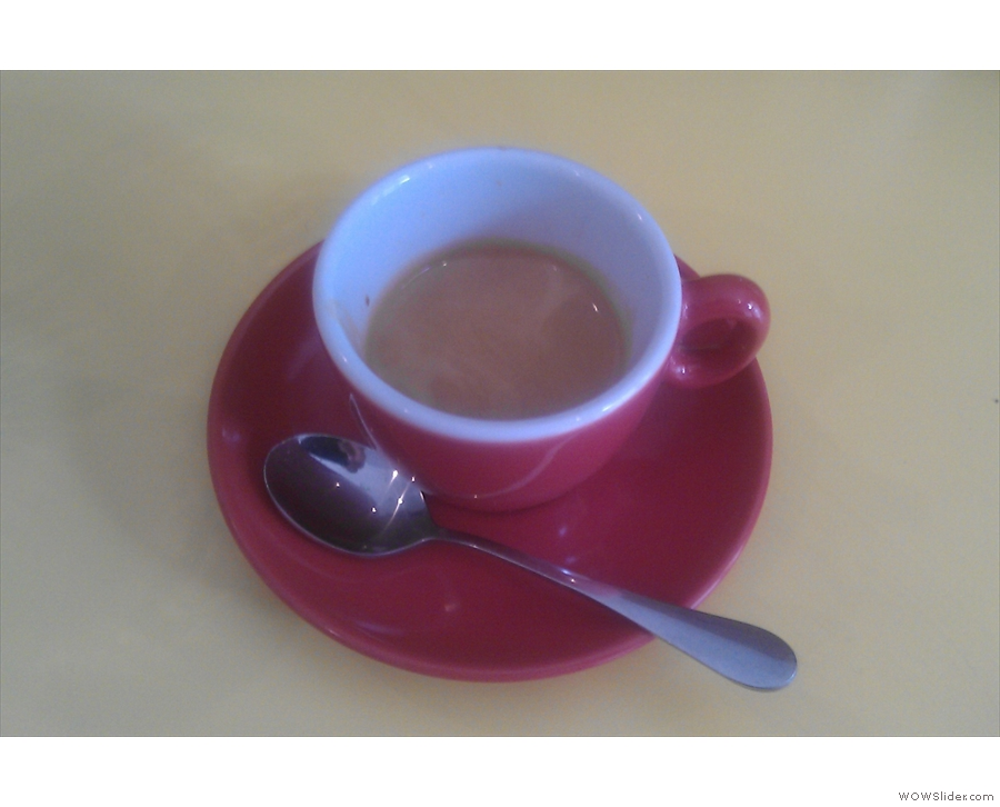 My espresso which was far better made (and tasting) than it was photographed!