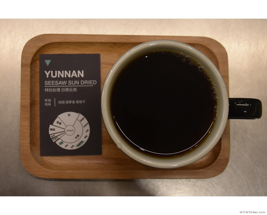 Naturally, I went for the Chinese-grown coffee, a natural Yunnan.