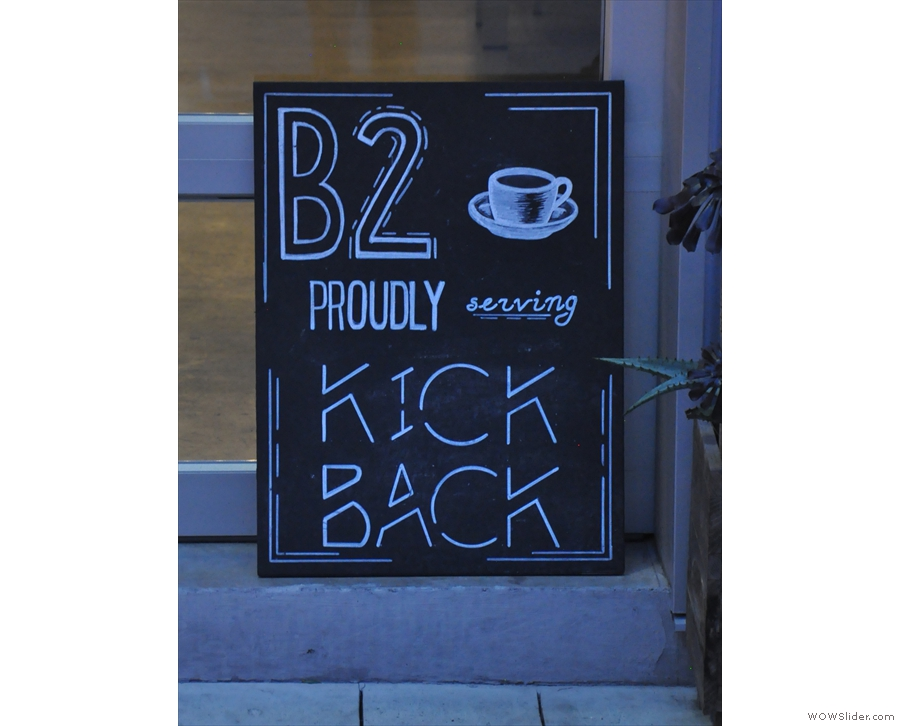 This sign, seen in 2017, gives the game away. You'll find B2 Coffee down here.