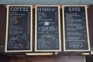 The menus, meanwhile, hang above the counter on three long blackboards.