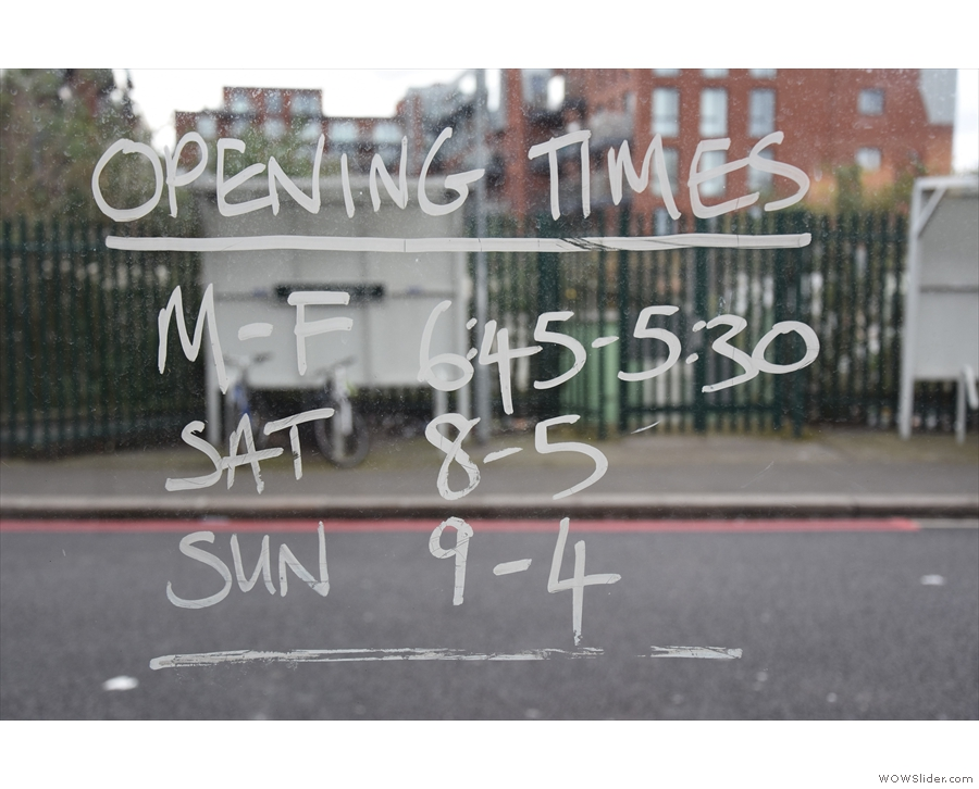 The opening times are handily written on the glass door.