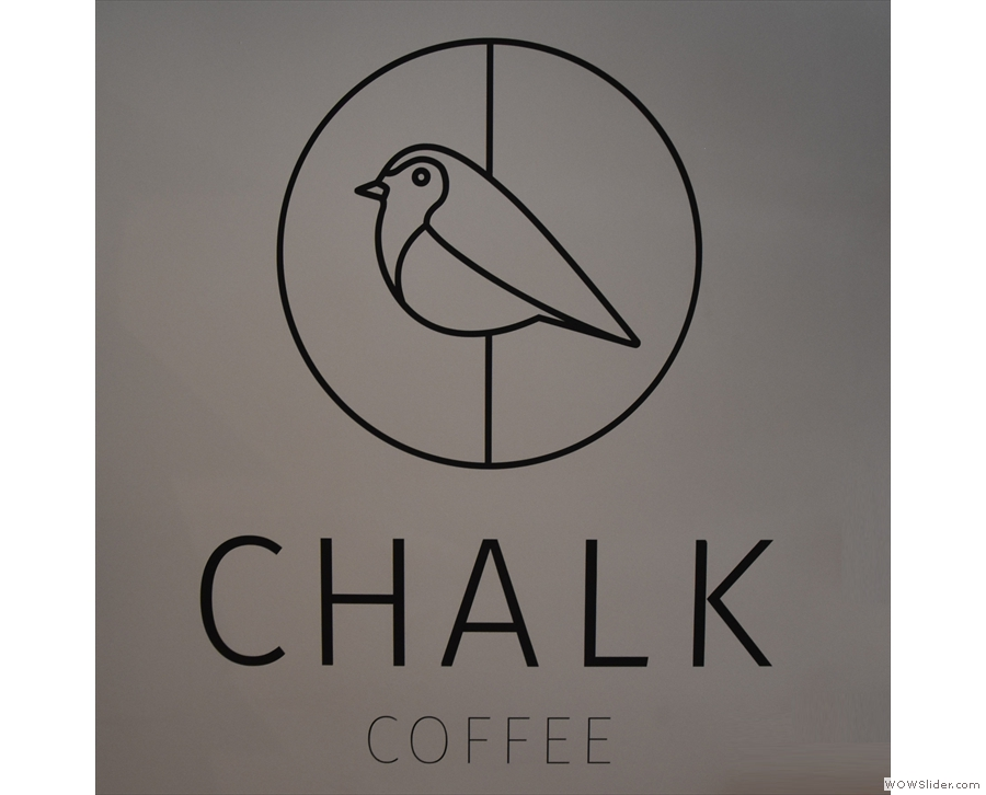 Nice branding, by the way. Here's the Chalk Coffee logo on the wall...