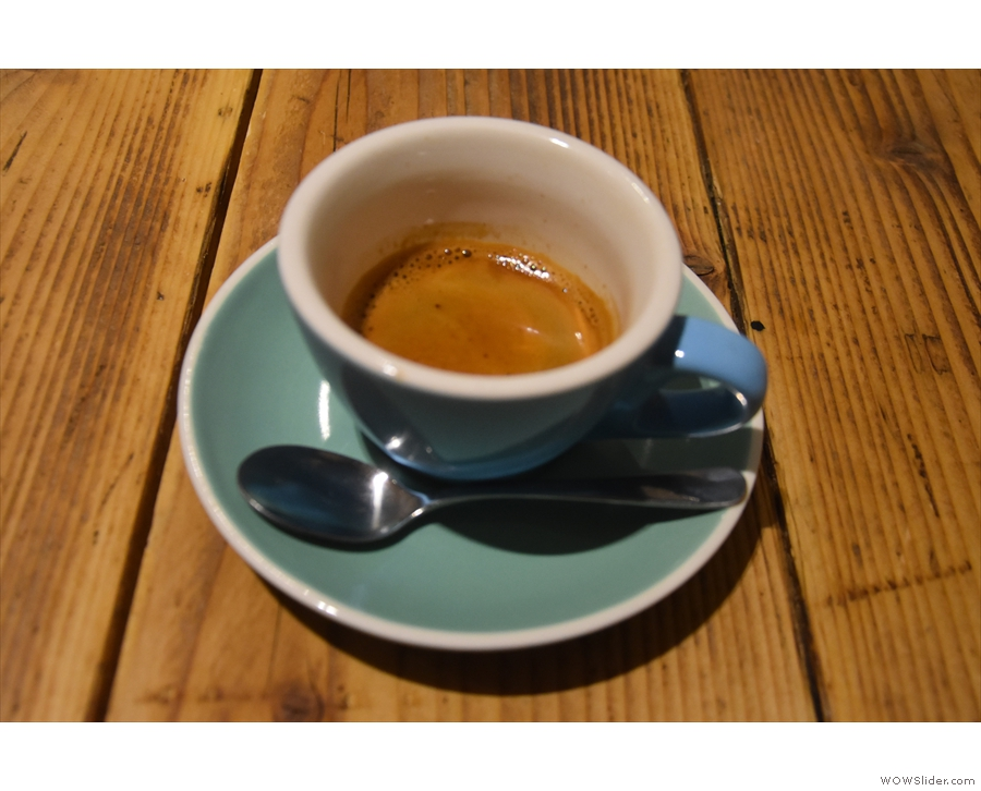 This time it was an espresso (the Baron blend from Climpson and Sons)...