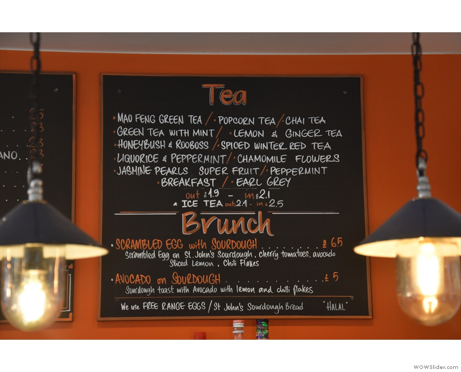 There's also a decent selection of tea, plus a small (weekend only, I think) brunch menu.
