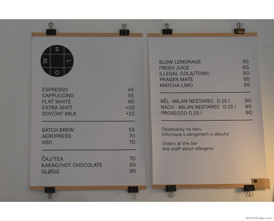 The drinks menu, meanwhile, hangs on the wall behind the counter.