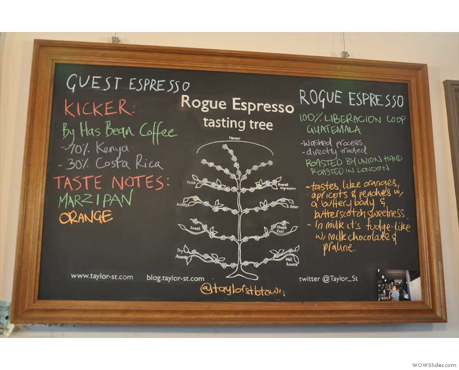 ... and behind that, tasting notes on the guest espresso and the house 'blend' (which at the moment is a single origin!).